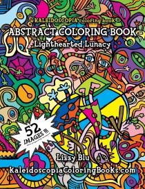 Lighthearted Lunacy: An Abstract Coloring Book