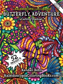 Butteryfly Adventure: A Kaleidoscopia Coloring Book: Casting Shadows