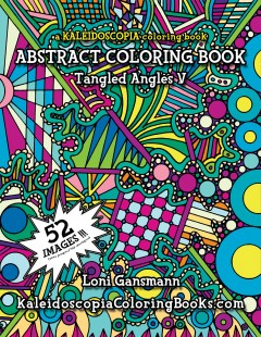 Tangled Angles 5: An Abstract Coloring Book